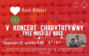 plakat 300x190 V Koncert Charytatywny Tyle masz ile dasz 2018.