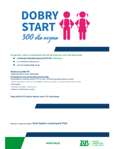plakat Dobry Start 230x300 Dobry Start  przejęcie obsługi przez ZUS